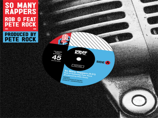 """""""So Many Rappers"""" –  Rob O & Pete Rock  7"""" Vinyl"""