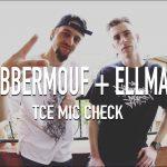 BlabberMouf + EllMatic – [ TCE Mic Check ] Video
