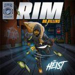 "Elite Fleet Presents ""The Heist"" by Rim (Da Villins) & Big Ape [MP3]"