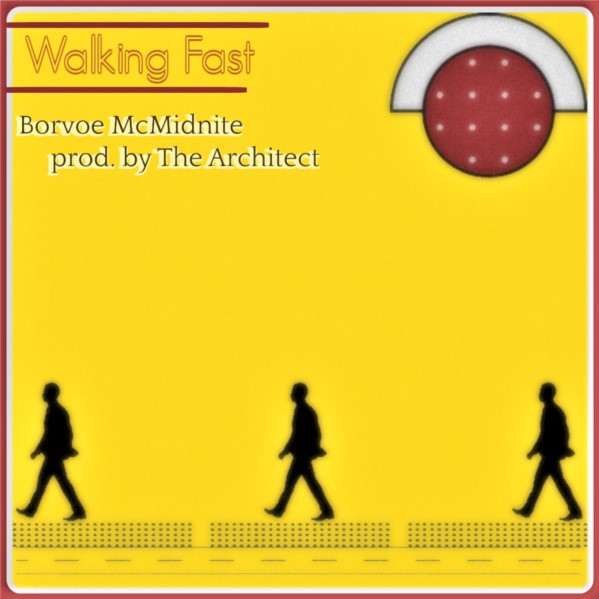 """Borvoe McMidnite – """"Walking Fast"""" (prod. by the Architect)"""