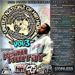 MIND POWER Presents: United Nationz Of Hip Hop Vol 3 Host KEITH MURRAY