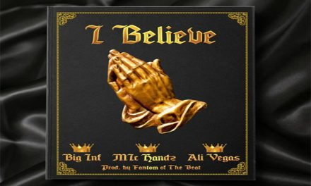 "Big Inf – ""I Believe"" (feat. Mic Handz & Ali Vegas) [Listen]"