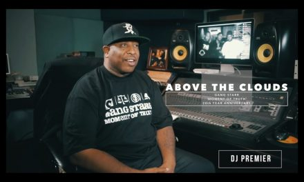 "DJ Premier Breaks Down Gang Starr's ""Above The Clouds"""