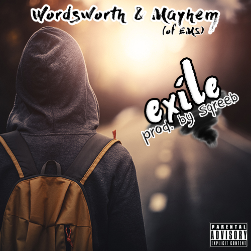 "Wordsworth & Mayhem – ""Exile"" prod. by Sqreeb (Audio)"