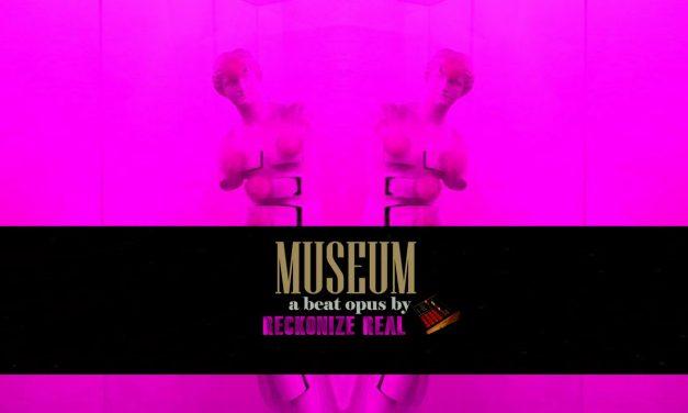 "Reckonize Real Drops ""Museum"" Instrumental Album (free)"