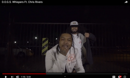 """BX Rapper Whispers Feat. Chris Rivers """"D.O.G.S."""" (Video)"""
