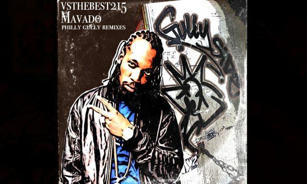 Mavado & VStheBest Philly Gully Mixtape
