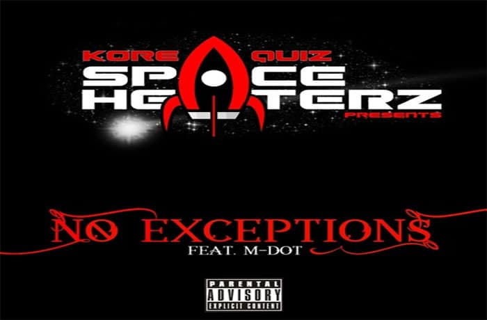 "Kore & Quiz ft. M-Dot ""No Exceptions"" prod. by Kore"