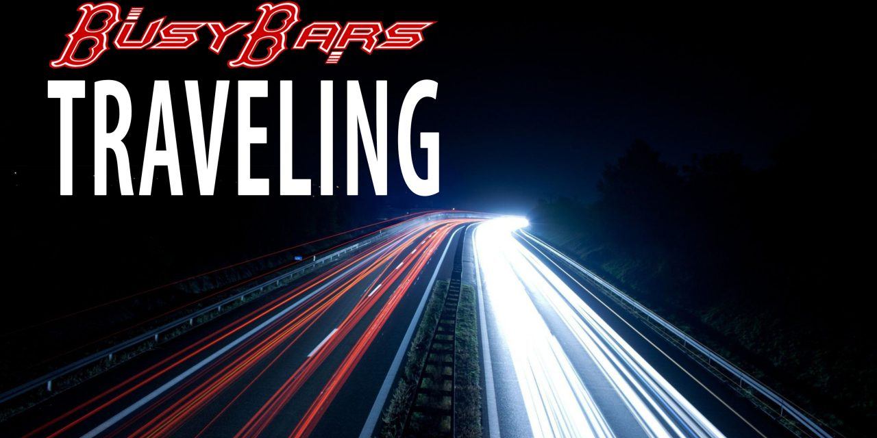 """New Busy Bars """"Traveling"""""""