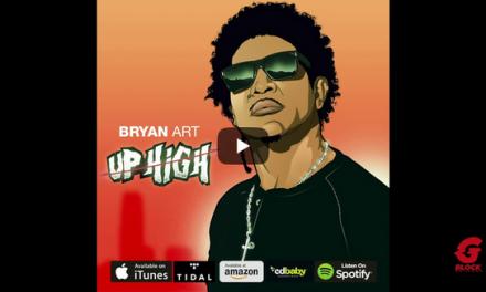 "Bryan Art – ""Up High"" (Audio)"