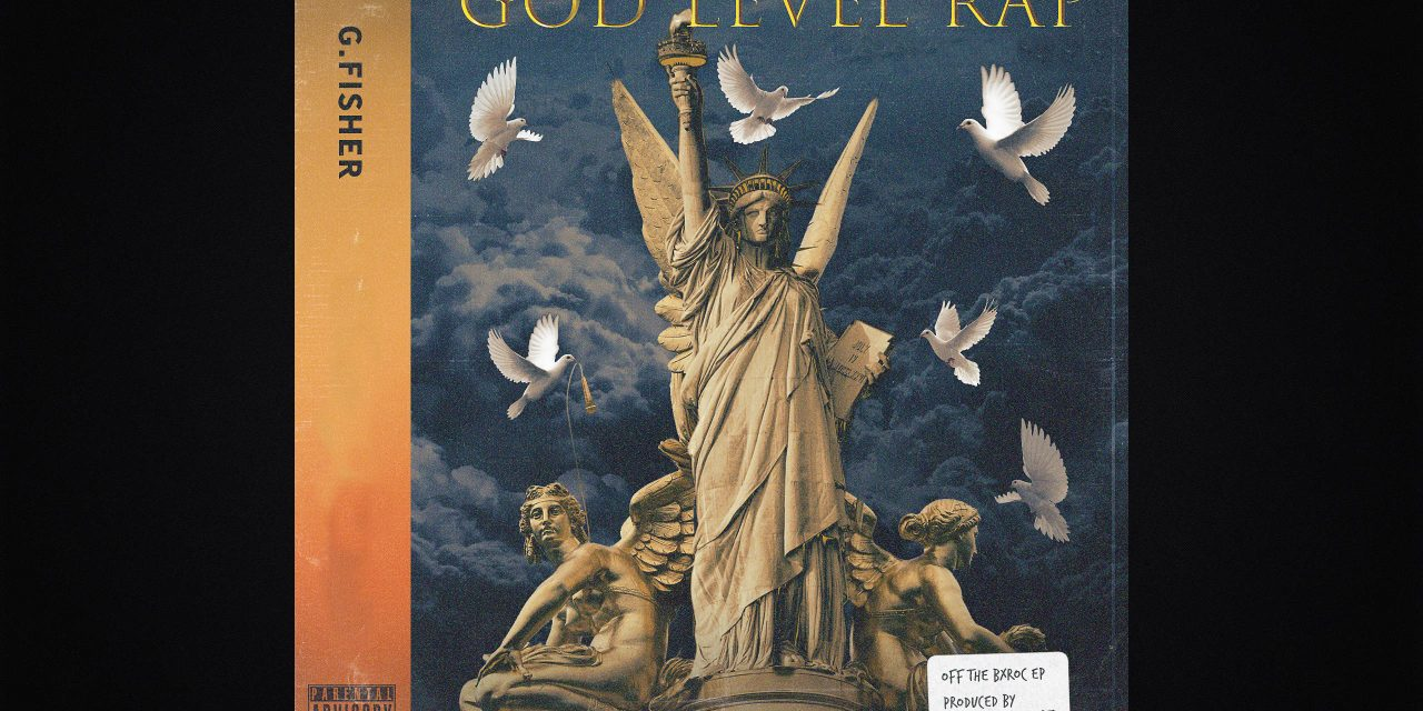 """New G. Fisher """"God Level Rap"""" (Prod. By Kidd Called Quest)"""