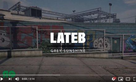 "Lateb – ""Grey Sunshine"" prod. by L.O.B. (Video)"