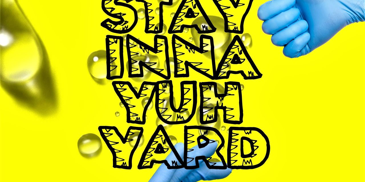 "Mr. Vegas – ""Stay Inna Yuh Yard"" (COVID19)"