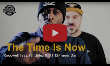 "New Roccwell, Wildelux and DJ 12 Finger Dan – ""The Time Is Now"" (Video)"