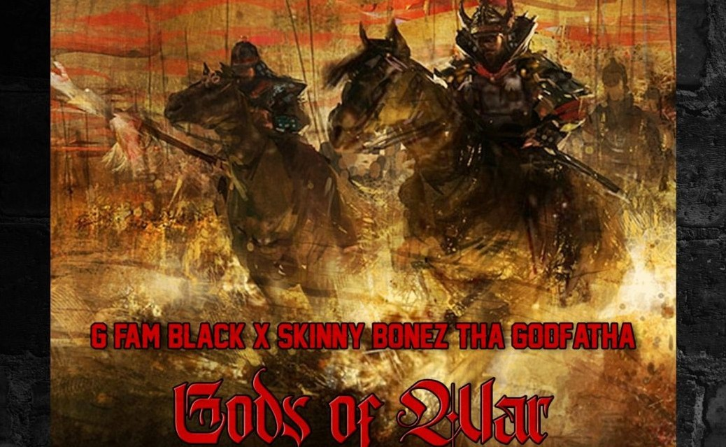 """G Fam Black – """"Gods of War"""" ft. Lateb, Revalation & Mayhem (prod. by Skinny Bonez Tha Godfatha)"""