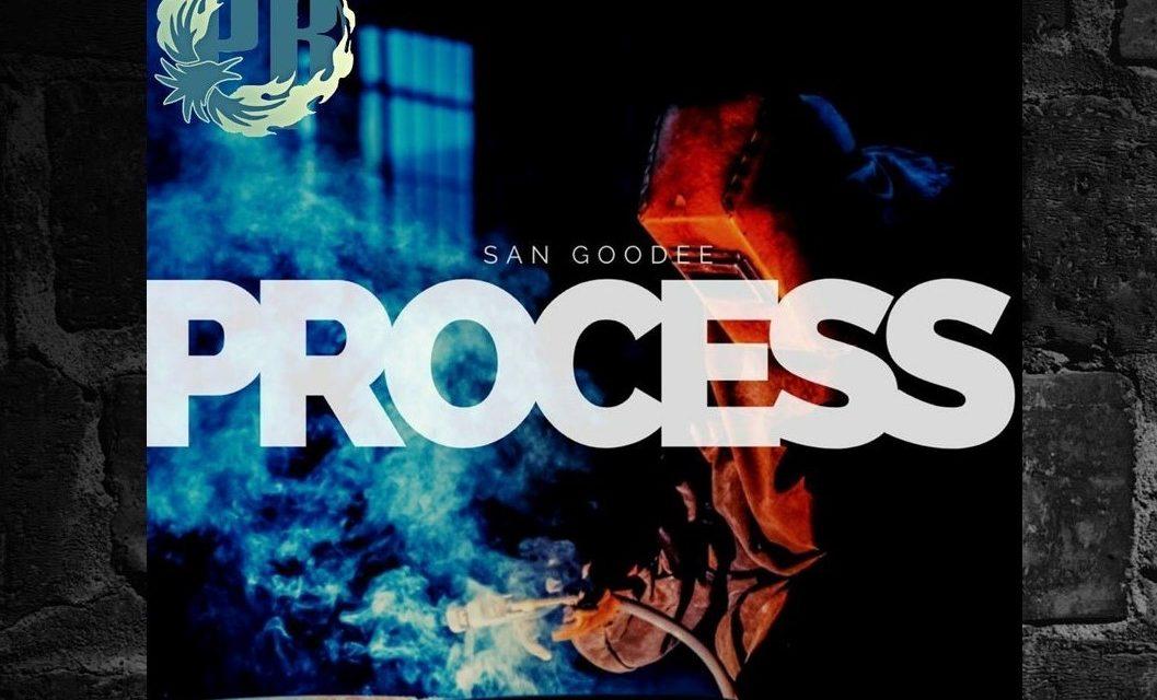 "San Goodee – ""Process"" Prod. By Sluggworth"