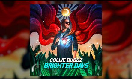 """Collie Buddz – """"Brighter Days"""" (Audio)"""