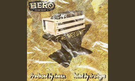 "Hero The Emcee ""The Weight"" (Audio)"