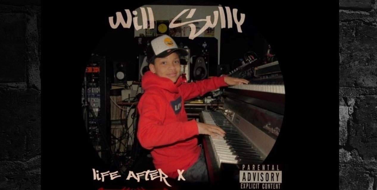 "Will Sully – ""Life After X"" Produced by Leadgeon (Video)"