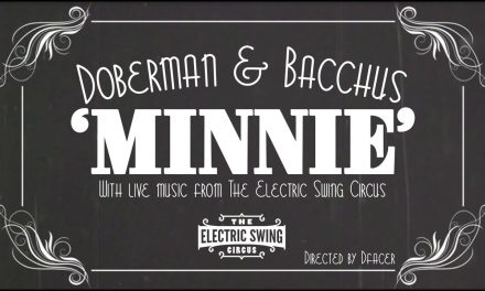 Doberman & Bacchus vs The Electric Swing Circus | Minnie (ft. DJ Jabbathakut)
