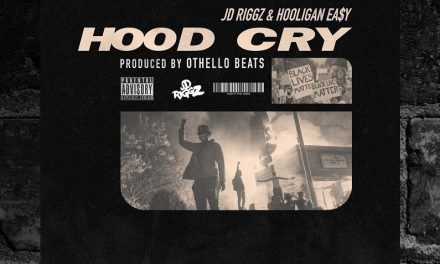"JD Riggz & Hooligan Easy – ""Hood Cry"" Audio"