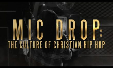 MIC DROP: The Culture of Christian Hip Hop (Film)