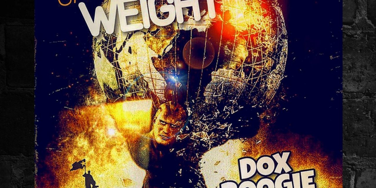 """Dox Boogie feat. Isis Tha Saviour, Tek Luciano & Prinx Mikul """" Carry That Weight"""""""