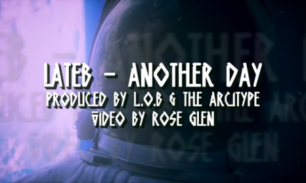 "Lateb – ""Another Day"" (prod. by L.O.B. & The Arcitype) Lyric Video"