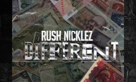 "Rush Nicklez- ""Different"" (Single)"