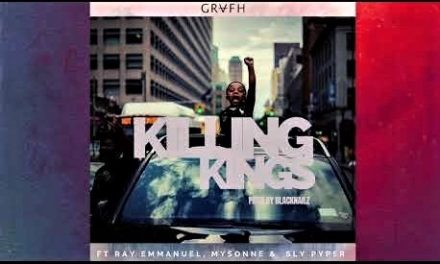 "Grafh ft. ""Killing Kings"" Mysonne, Emmanuel & Sly Piper"
