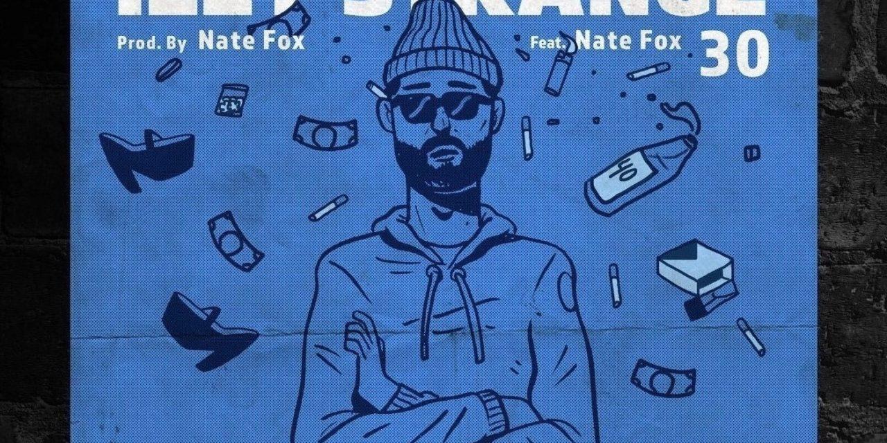 Izzy Strange – '30' ft. Nate Fox