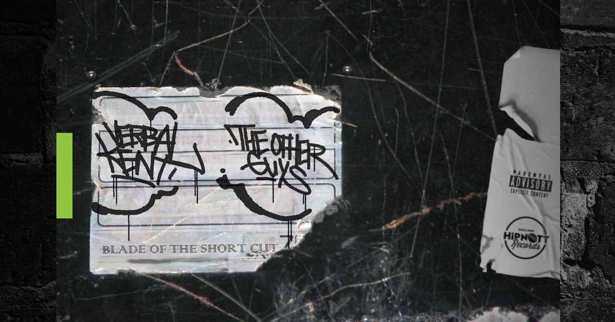 Verbal Kent & The Other Guys Release 'The Blade of The Short Cut'