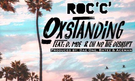 Roc C – 'OxStanding' feat. D. Moe & Oh No