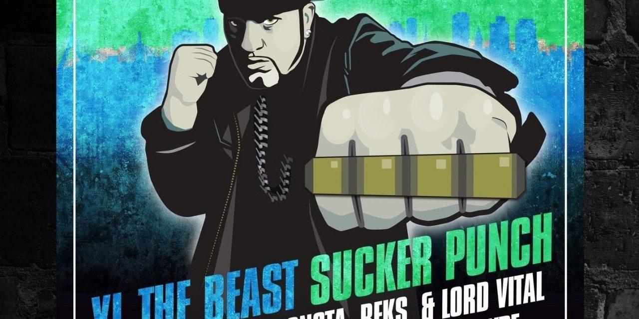 "XL The Beast (The Kreators) ""Sucker Punch"" ft. Rockness Monsta, Reks & Lord Vital"