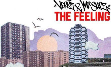 Verbz & Mr Slipz – 'The Feeling'