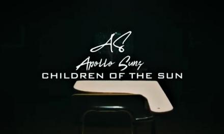 """Apollo Suns – """"Children Of The Sun"""" Video"""