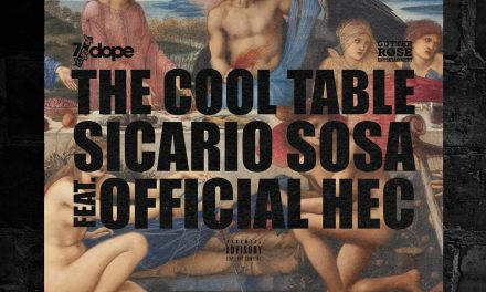 "Sicario Sosa Feat. Official Hec ""The Cool Table"""