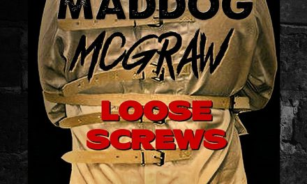 Maddog Mcgraw – 'Screws Loose'