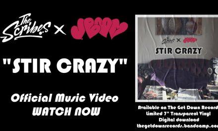"The Scribes X J. Boom ""Stir Crazy"" ft. Mr Teatime"