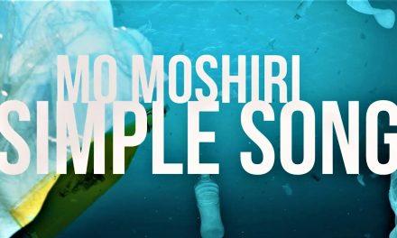 MO MOSHIRI – 'Simple Song' [URBNET]