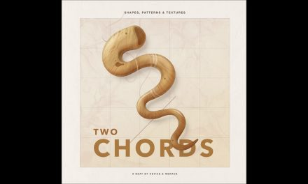 'Two Chords' by Device & Menace