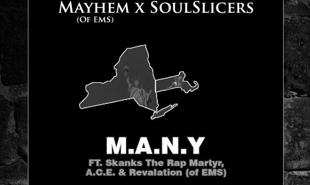 Mayhem & Soulslicers – 'M.A.N.Y' ft. A.C.E., Revalation & Skanks
