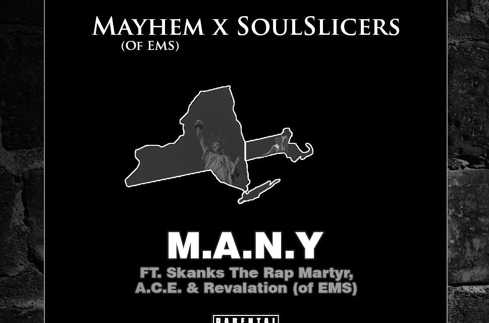 Mayhem & Soulslicers – 'M.A.N.Y' ft. A.C.E., Revalation & Skanks