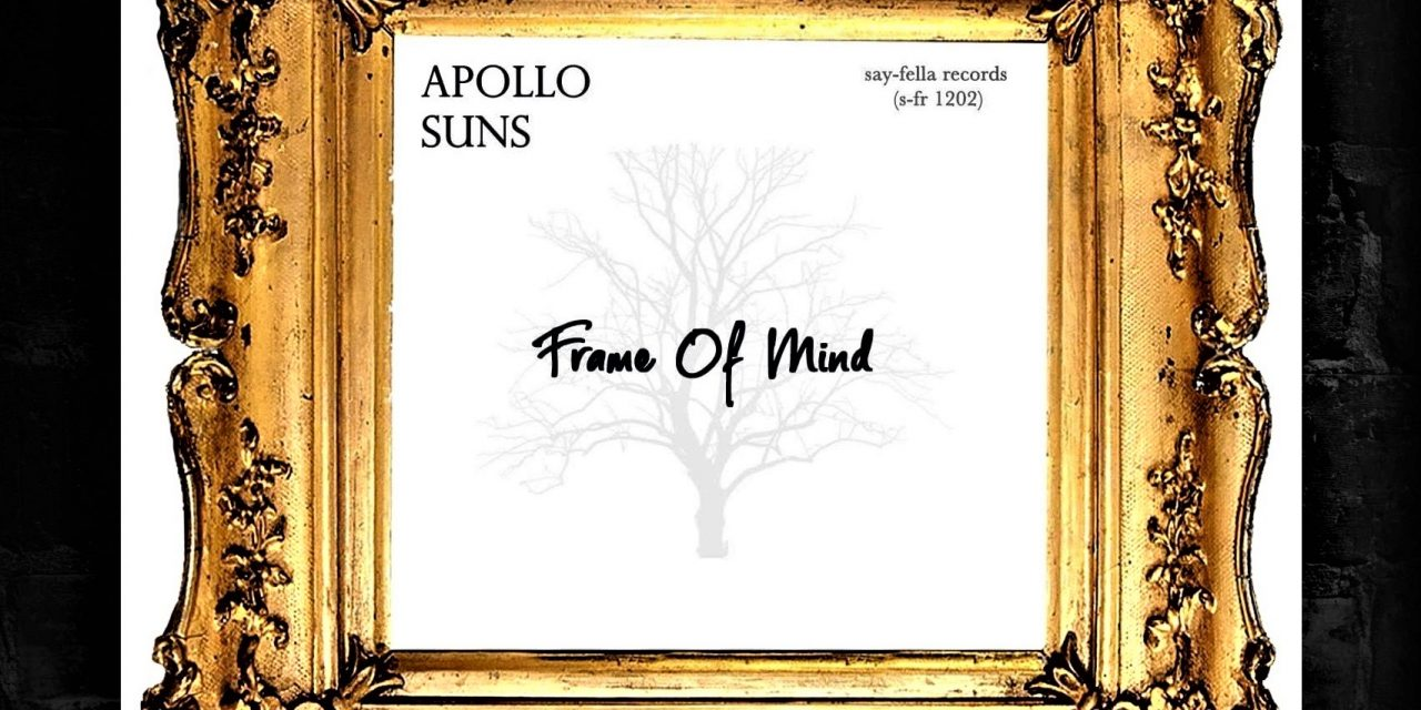 "Apollo Suns – ""Frame Of Mind"" Single"