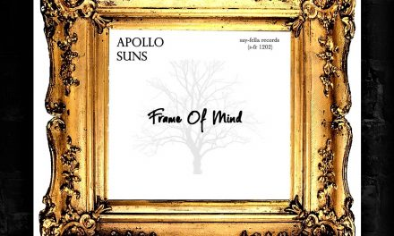 "Apollo Suns – ""Frame Of Mind"" Single"