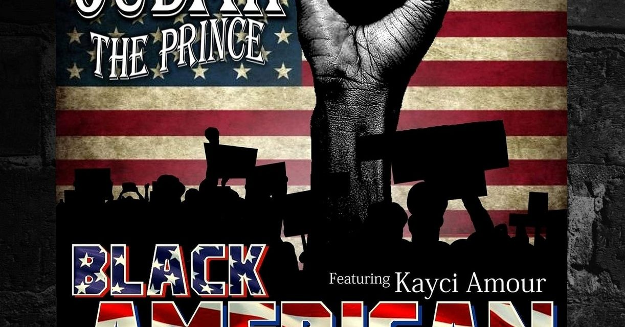 Judah Tha Prince – 'Black American' Single