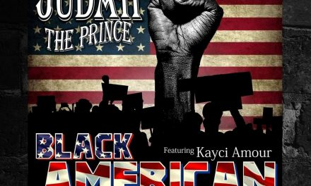 Judah Tha Prince – 'Black American' Single
