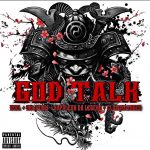 Xcel x Oblivious x CLOAQxDAGGER – God Talk ft. Napoleon Da Legend