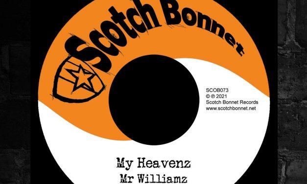 Mr Williamz – My Heavenz 7″ (ltd edition) by Scotch Bonnet Records