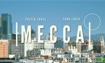 Poetik Force x Funk Logik – Mecca